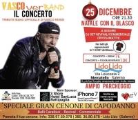 25 Dicembre vasco cover band IL CONCERTO - Tribute Band ufficiale di Vasco Rossi