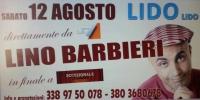 """12 Agosto direttamente da La7  -->> LINO BARBIERI  al Lido """"LIDO"""""""