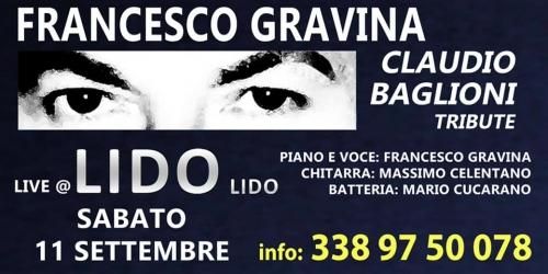 FRANCESCO GRAVINA  tribute claudio baglioni al LIDO LIDO