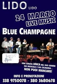 24 marzo AL lIDO lido   live music Blue Champagne