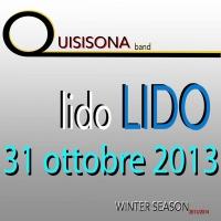 31/10/2013 Lido Lido a Salerno cena spettacolo con  QUISISONA BAND