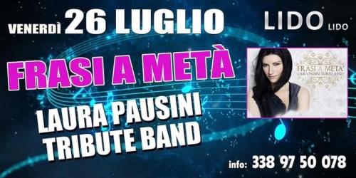 26 luglio FRASI A META'  - Laura Pausini  Tribute Band