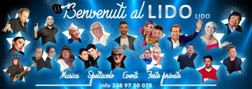 EVENTI - SPETTACOLO - MUSICA - FESTE PRIVATE  al Lido Lido