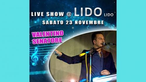 Live Show al Lido Lido con Valentino Senatore