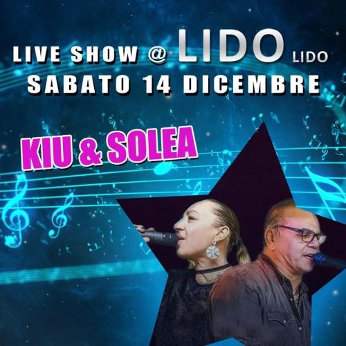 LIDO LIDO  14 dicembre 2019  Live show con Kiu & Solea