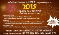 """FIORE CLUB ristoranre """" A CASA DI LORENZO """"  ti aspetta il 31 Dicembre 2014 per Festeggiare Insieme l'arrivo del Nuovo Anno."""