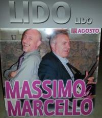 FERRAGOSTO AL LIDO LIDO CON MASSIMO E MARCELLO LIVE SHOW