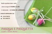 Pasqua e Pasquetta 2015   al ristorante : A CASA DI LORENZO