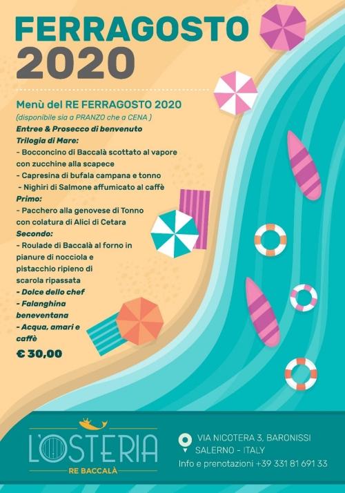 °*° FERRAGOSTO 2020 targato l'OSTERIA di RE Baccalà °*°