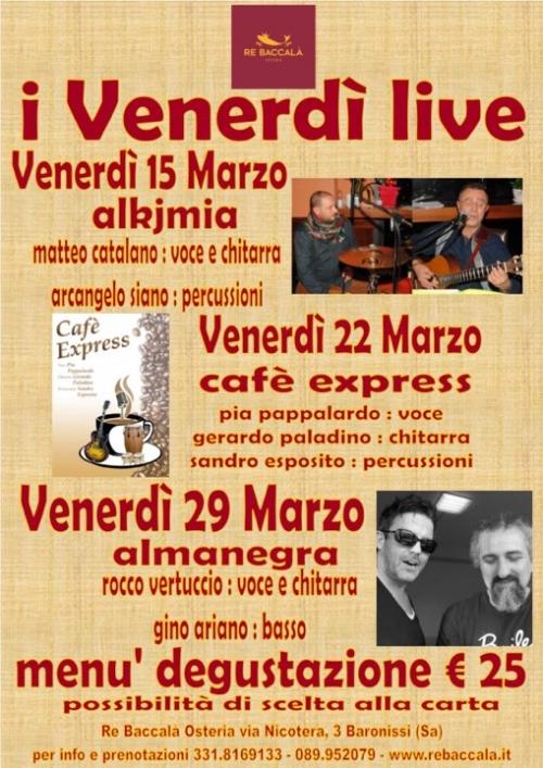 *** I VENERDI' di MUSICA LIVE al Re Baccalà ***