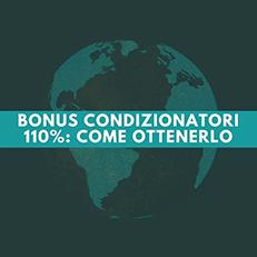 Bonus condizionatori anche col 110%: Con quali requisiti?