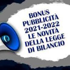 Bonus pubblicità: Legge di Bilancio 2021