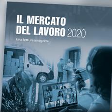 """Pubblicato il rapporto INPS Inail Ministero del Lavoro """"Il mercato del lavoro 2020"""""""