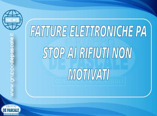 NEWS N. 5/2020 - Fattura elettronica PA – STOP ai rifiuti non motivati