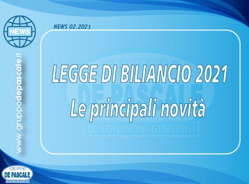 NEWS N. 2/2021 – LEGGE DI BILANCIO 2021 – tutte le novità – Gruppo De Pascale