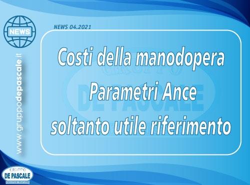 NEWS N. 4/2021 – VERIFICA CONGRUITA' DEL COSTO DELLA MANODOPERA DI CUI ALL'ART. 97, COMMA 10, DEL CODICE DEI CONTRATTI PUBBLICI